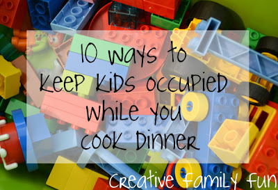 10 Ways to Keep Kids Occupied While You Cook Dinner