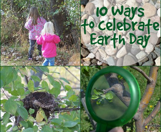 10 Ways to Celebrate Earth Day