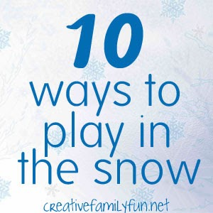10 Ways to Play With Snow