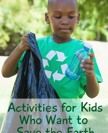Activities for Kids Who Want to Save the Earth
