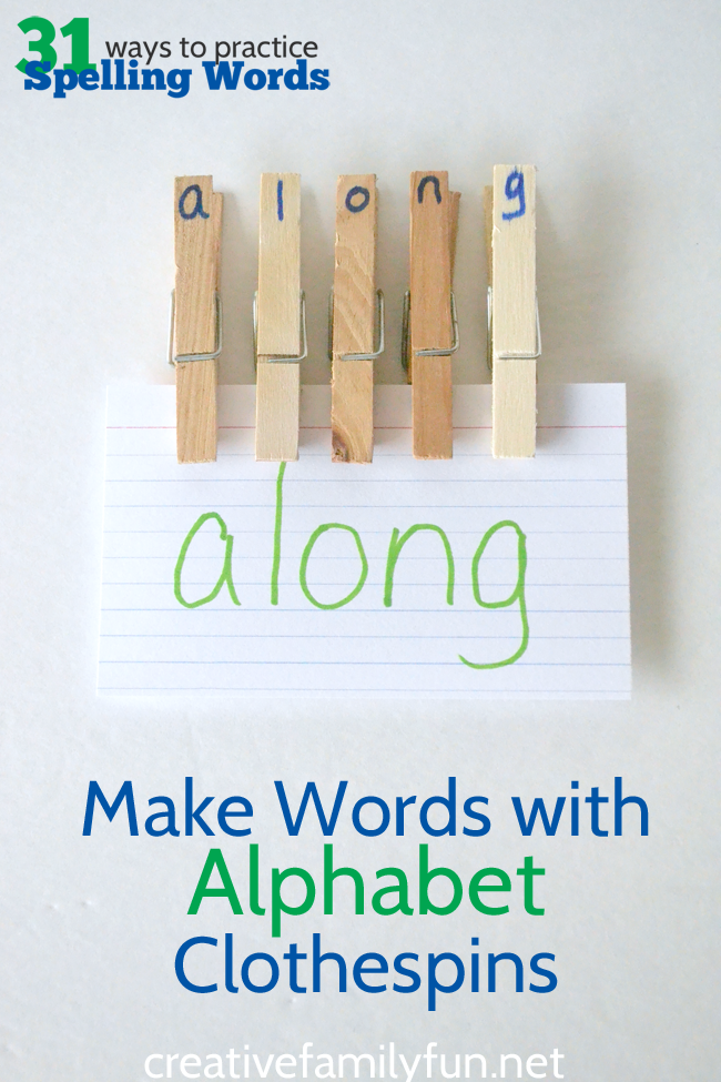 Use alphabet clothespins to make your spelling words. Part of the 31 Ways to Practice Spelling Words series.