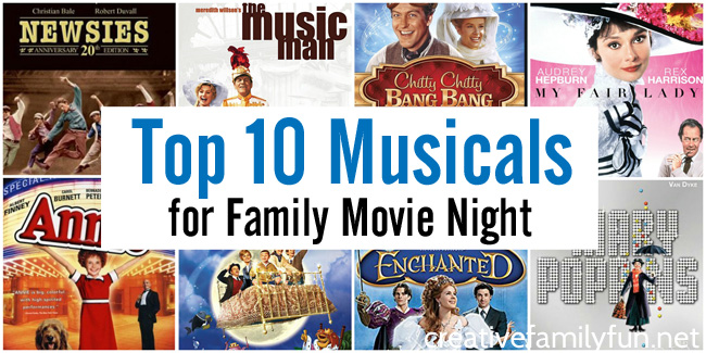 Top 10 Musicals for Family Movie Night