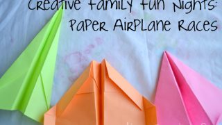 Creative Family Fun Nights: Paper Airplane Races