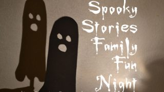 Creative Family Fun Nights: Spooky Stories