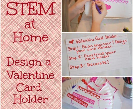 STEM at Home: Design a Valentine Card Holder
