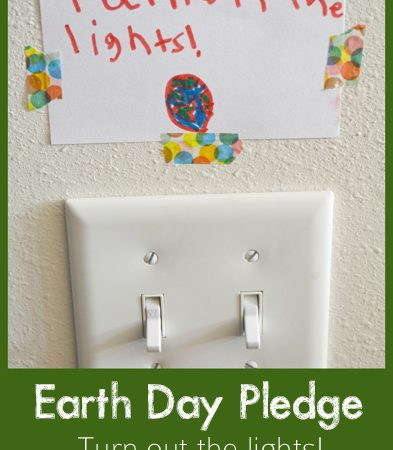 Earth Day Pledge ~ Turn Off the Lights!