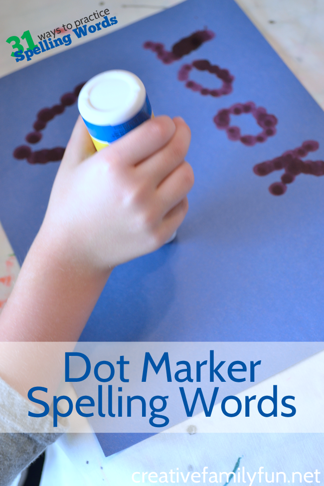 Here's a fun way to practice spelling words, use a fun tool to write your words with this idea, Dot Marker Spelling Words. #spelling #CreativeFamilyFun #education