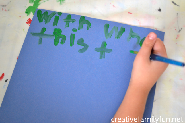 Get a little creative when you practice spelling words at home. Grab some brushes and some paint and have fun painting spelling words.
