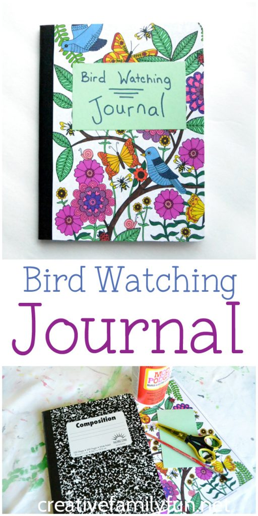Do you love watching birds? Record all the birds you see in this DIY bird watching journal. It's simple to make and a fun place to write about birds. #journal #CreativeFamilyFun