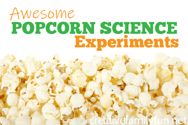 Fun Popcorn Science Experiments For Kids Creative Family Fun