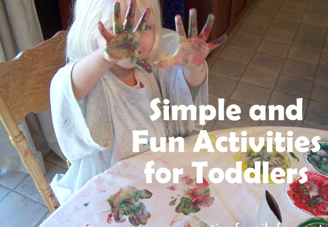 Simple and Fun Activities for Toddlers