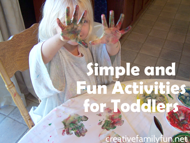 Simple And Fun Activities For Toddlers Creative Family Fun