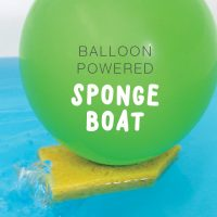 Make a balloon powered sponge boat