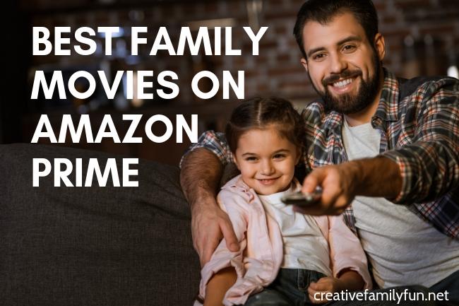 Top Family Movies on Amazon Prime - Creative Family Fun