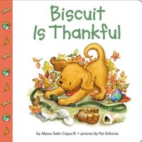 Biscuit Is Thankful by Alyssa Satin Capucilli