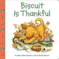 Biscuit Is Thankful by Alyssa Satin Capucilli