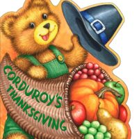 Corduroy's Thanksgiving by Lisa McCue