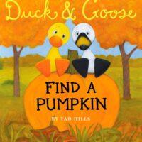 Duck & Goose, Find a Pumpkin by Tad Hills