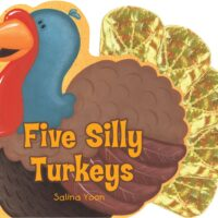 Five Silly Turkeys by Salina Yoon