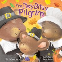 The Itsy Bitsy Pilgrim by Jeffrey Burton