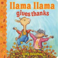 Llama Llama Gives Thanks by Anna Dewdney
