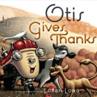 Otis Gives Thanks by Loren Long