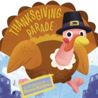Thanksgiving Parade by Kelly Asbury