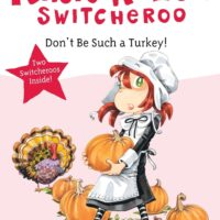 Don't Be Such a Turkey! (Katie Kazoo, Switcheroo)