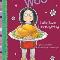 Katie Saves Thanksgiving (Katie Woo)