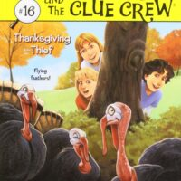 Thanksgiving Thief (16) (Nancy Drew and the Clue Crew)
