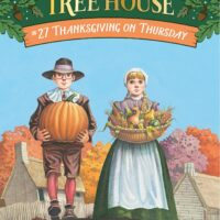 Thanksgiving on Thursday (Magic Tree House #27)