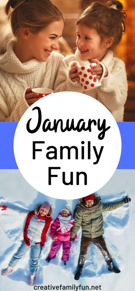 Enjoy some quality time with your family this winter with these January Family Fun ideas.